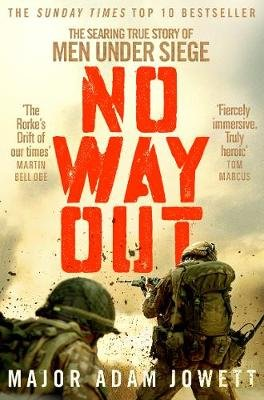 No Way Out - The Searing True Story of Men Under Siege (Paperback): Adam Jowett