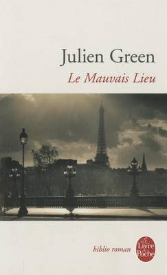 Le Mauvais Lieu (French, Paperback): Julien Green