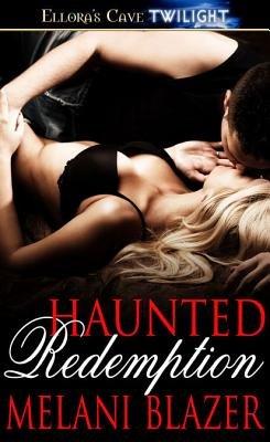 Haunted Redemption (Electronic book text): Melani Blazer