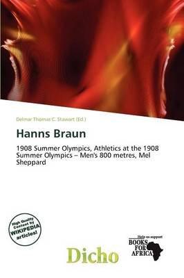 Hanns Braun (Paperback): Delmar Thomas C. Stawart