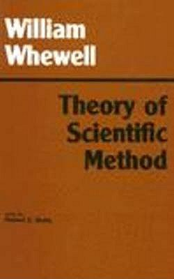 Theory of Scientific Method (Hardcover, 2nd Revised edition): William Whewell