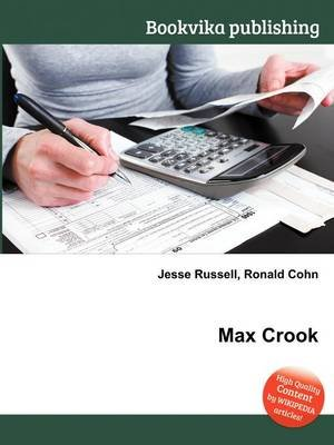 Max Crook (Paperback): Jesse Russell, Ronald Cohn
