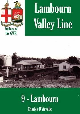Lambourn Station (Electronic book text): Charles D'Arvelle