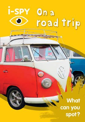 i-SPY On a road trip - What Can You Spot? (Paperback): I Spy