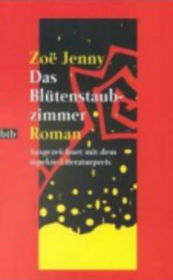 Das Blutenstaubzimmer (German, Paperback): Zoe Jenny