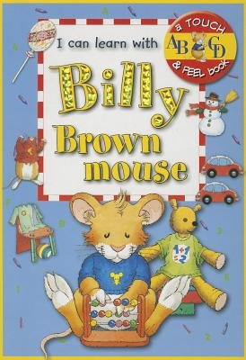 I Can Learn with Billy Brownmouse (Board book): Anna Casalis