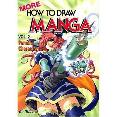 More How to Draw Manga, v. 2 - Penning Characters (Paperback, 2nd Revised edition): Go Office
