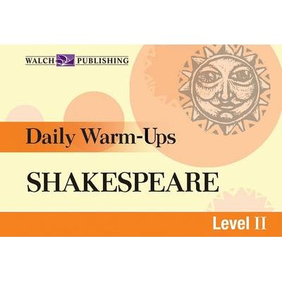 Daily Warm-Ups for Shakespeare (Paperback): Walch Publishing
