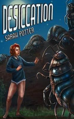 Desiccation (Paperback): Sarah Potter