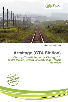 Armitage (CTA Station) (Paperback): Nethanel Willy