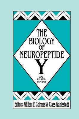 The Biology of Neuropeptide Y and Related Peptides (Paperback, Softcover reprint of the original 1st ed. 1993): William F....
