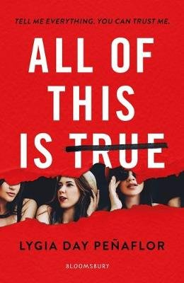 All of This is True (Paperback): Lygia Day Penaflor