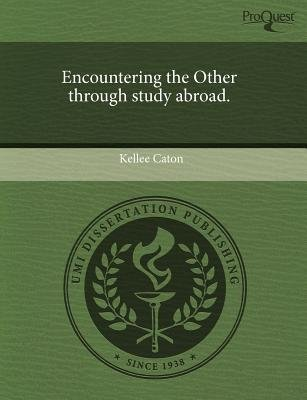 Encountering the Other Through Study Abroad (Paperback): Kellee Caton
