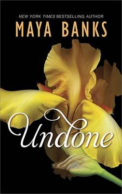 Undone (Electronic book text): Maya Banks