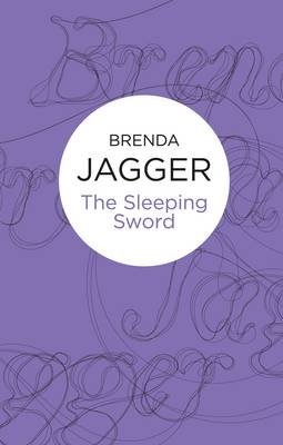 The Sleeping Sword (Electronic book text): Brenda Jagger