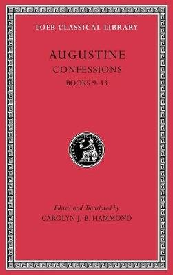 Confessions, Volume II - Books 9-13 (Latin, Hardcover): Augustine