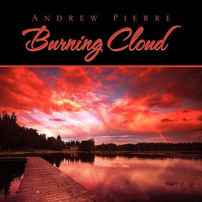 Burning Cloud (Paperback): Andrew Pierre