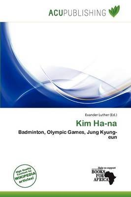 Kim Ha-Na (Paperback): Evander Luther