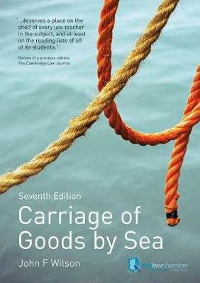 Carriage of Goods by Sea (Paperback, 7 Ed): John Wilson
