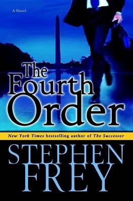 Fourth Order (Electronic book text): Stephen Frey