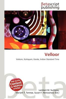 Velloor (Paperback): Lambert M. Surhone, Mariam T. Tennoe, Susan F. Henssonow