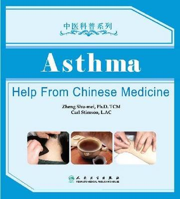 Asthma - Help from Chinese Medicine (Paperback):