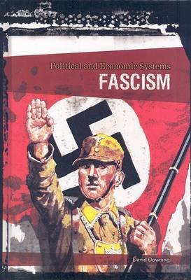 Fascism (Hardcover, Revised, Update): David Downing