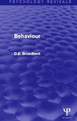 Behaviour (Hardcover): D. E. Broadbent