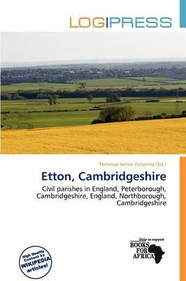 Etton, Cambridgeshire (Paperback): Terrence James Victorino