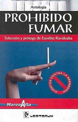 Prohibido Fumar (Spanish, Paperback): Antologia