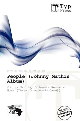 People (Johnny Mathis Album) (Paperback): Cornelia Cecilia Eglantine