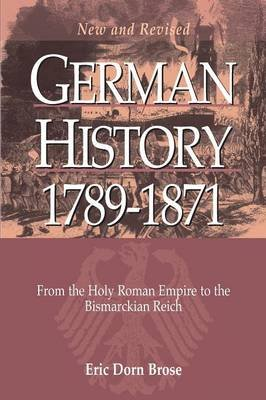 German History 1789-1871 - From the Holy Roman Empire to the