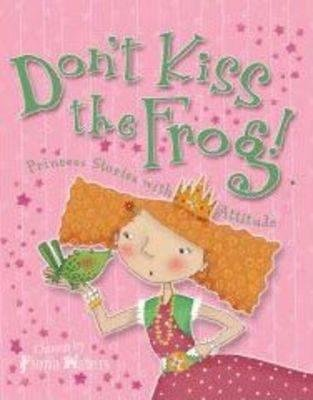 Don't Kiss the Frog! (Hardcover): Fiona Waters