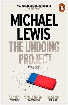 The Undoing Project - A Friendship that Changed the World (Paperback): Michael Lewis