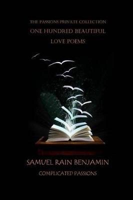 One Hundred Beautiful Love Poems Vol  I (Paperback): Samuel