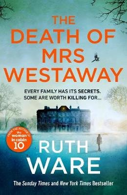 The Death Of Mrs Westaway (Paperback): Ruth Ware