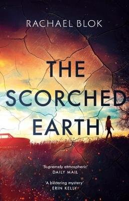 The Scorched Earth (Paperback, UK Airports ed): Rachael Blok