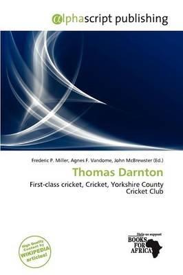 Thomas Darnton (Paperback): Frederic P. Miller, Agnes F. Vandome, John McBrewster
