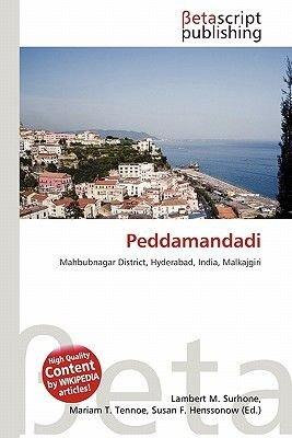 Peddamandadi (Paperback): Lambert M. Surhone, Mariam T. Tennoe, Susan F. Henssonow