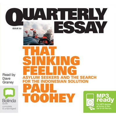 That Sinking Feeling - The Search for the Lost Indonesian Solution (CD-Extra, Unabridged edition): Paul Toohey