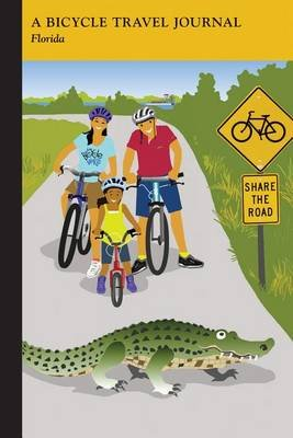 Florida: A Bicycle Travel Journal (Paperback): Applewood Books