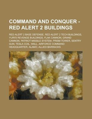 Command and Conquer - Red Alert 2 Buildings - Red Alert 2 Base Defense, Red Alert 2 Tech Buildings, Yuri's Revenge...