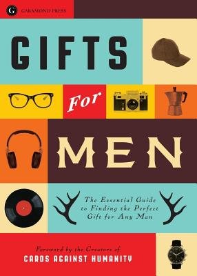 Gifts for Men - The Essential Guide to Finding the Perfect Gift for Any Man (Paperback): Rockridge Press