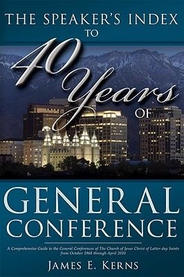 Speaker's Index to 40 Years of General Conference - A Comprehensive Guide to the General Conferences of the Church of...