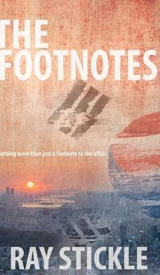 The Footnotes (Hardcover): Ray Stickle