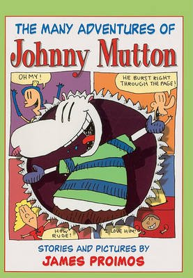 The Many Adventures of Johnny Mutton - Stories and Pictures (Hardcover, Turtleback Scho): James Proimos