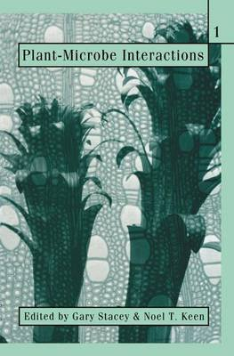 Plant-Microbe Interactions (Paperback, Softcover reprint of the original 1st ed. 1996): Gary Stacey, N. Keen