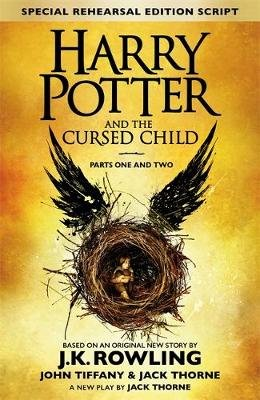 Harry Potter And The Cursed Child: Parts I & II (Hardcover): J. K. Rowling, Jack Thorne, John Tiffany