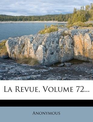 La Revue, Volume 72... (French, Paperback): Anonymous
