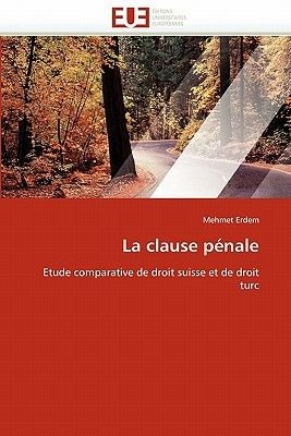 La Clause Penale (French, Paperback): Erdem-M